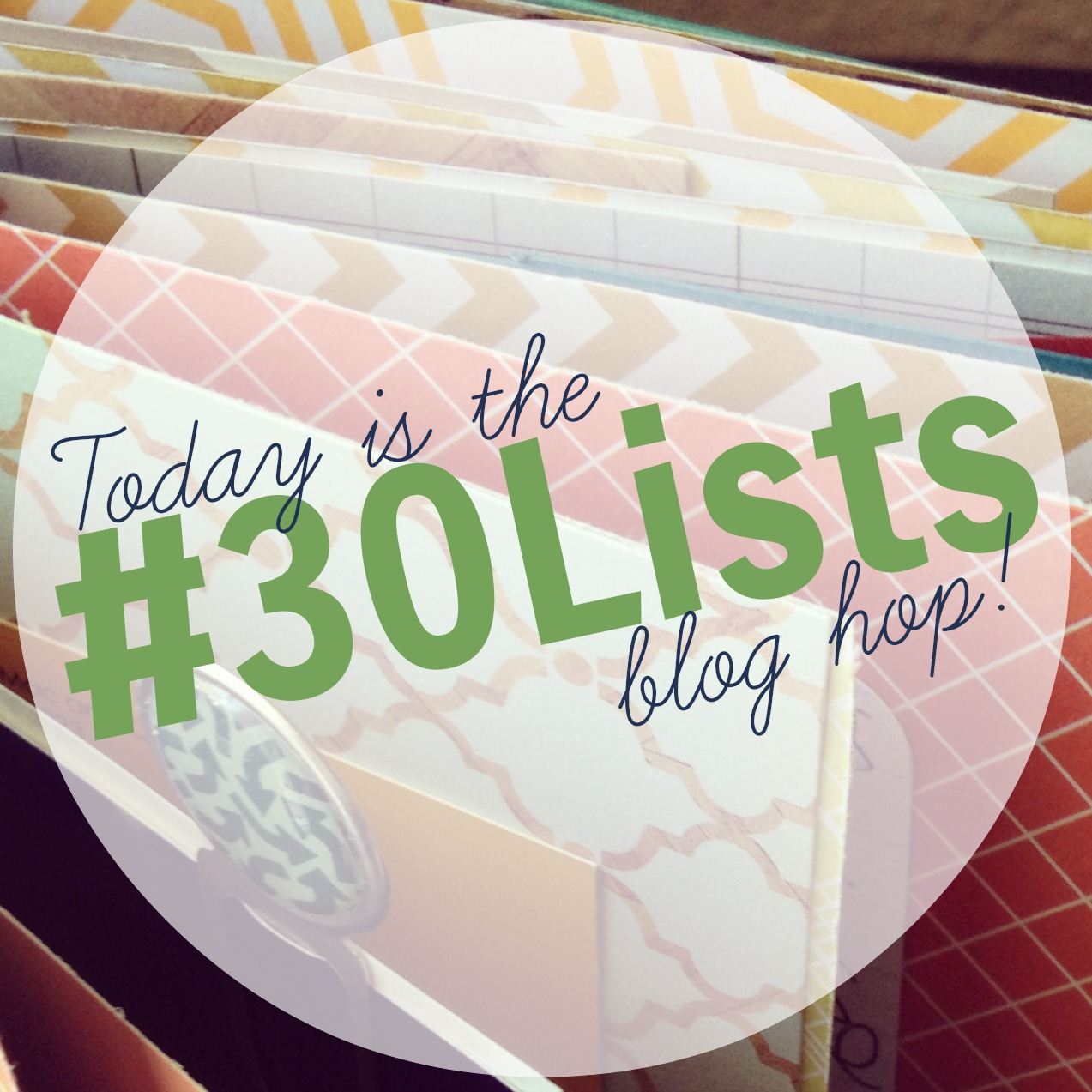 #30Lists Blog Hop